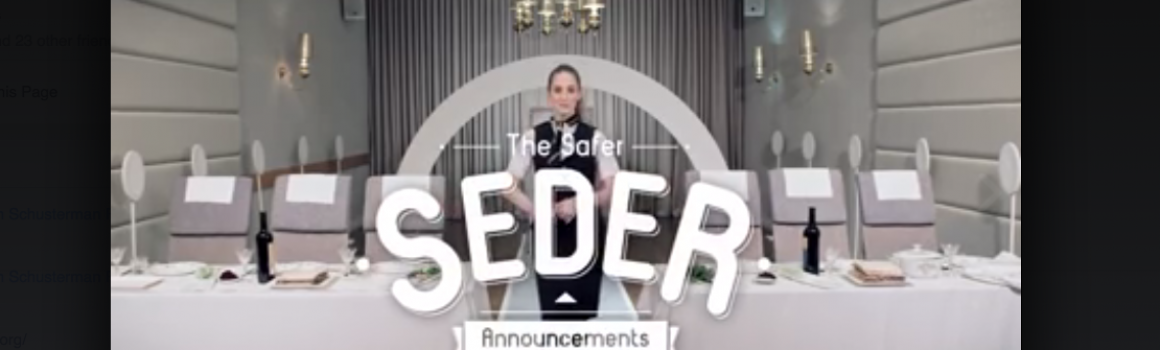 The safer Seder goes viral